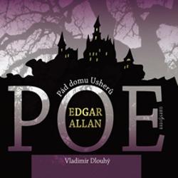 Pád domu Usherů / Berenice - Edgar Allan Poe (Audiokniha)