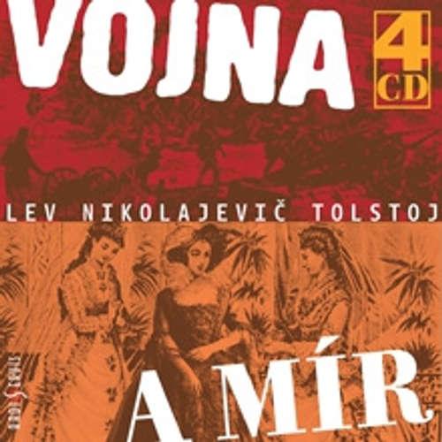 Audiokniha Vojna a mír - Lev Nikolajevič Tolstoj - Viktor Preiss