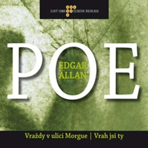 Audiokniha Vraždy v ulici Morgue / Vrah jsi ty - Edgar Allan Poe - Ladislav Mrkvička