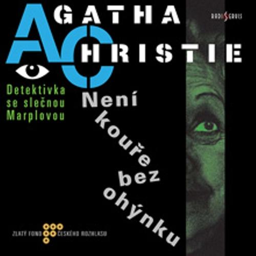 Není kouře bez ohýnku - Agatha Christie (Audiokniha)