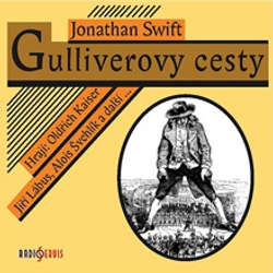 Audiokniha Gulliverovy cesty - Jonathan Swift - Jiří Lábus