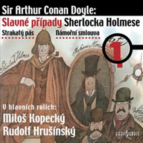 Slavné případy Sherlocka Holmese 1 - Arthur Conan Doyle (Audiokniha)