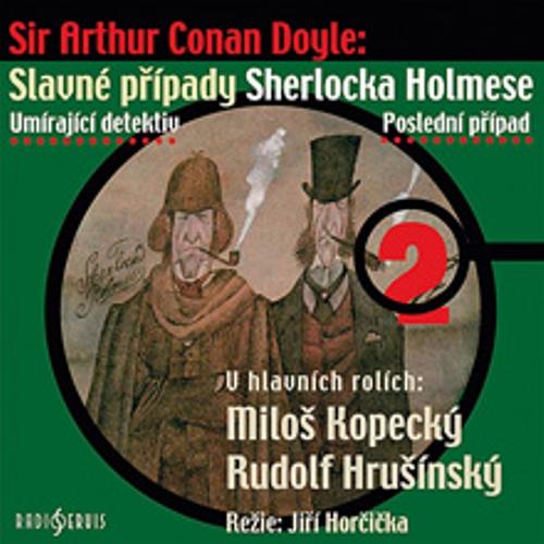 Slavné případy Sherlocka Holmese 2 - Arthur Conan Doyle (Audiokniha)
