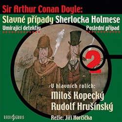 Audiokniha Slavné případy Sherlocka Holmese 2 - Arthur Conan Doyle - Rudolf Pellar