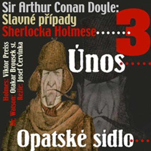 Slavné případy Sherlocka Holmese 3 - Arthur Conan Doyle (Audiokniha)