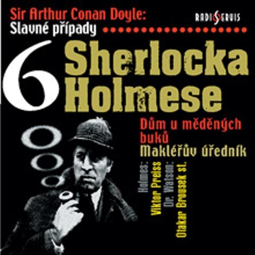 Slavné případy Sherlocka Holmese 6 - Arthur Conan Doyle (Audiokniha)