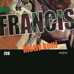 Audiokniha Motiv koní - Dick Francis - Jiří Samek