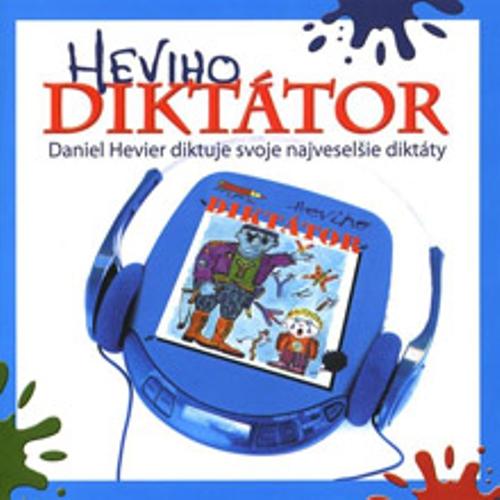 Heviho diktátor - Daniel Hevier (Audiokniha)