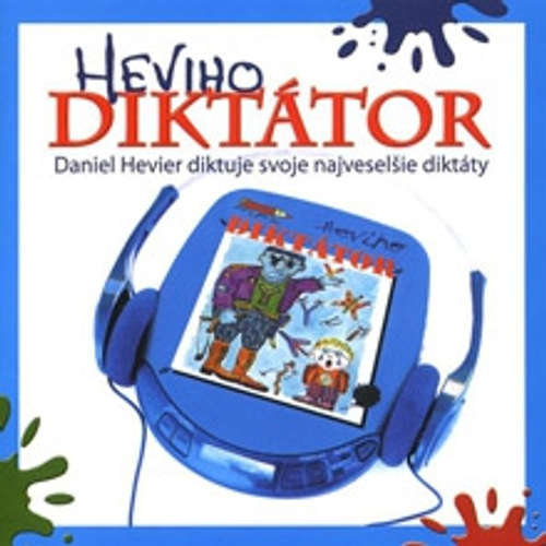 Audiokniha Heviho diktátor - Daniel Hevier - Daniel Hevier