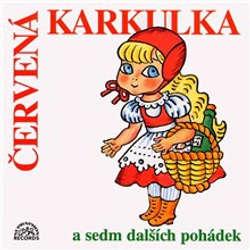 Audiokniha Červená Karkulka a sedm dalších pohádek - Karel Jaromír Erben - Petr Haničinec