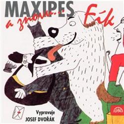 A znovu Maxipes Fík - Rudolf Čechura (Audiokniha)