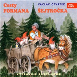 Cesty formana Šejtročka - Tomáš Vondrovic (Audiokniha)