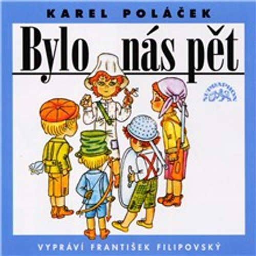 Audiokniha Bylo nás pět - Karel Poláček - František Filipovský