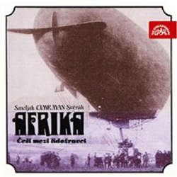 Audiokniha Afrika - Ladislav Smoljak - Zdeněk Svěrák