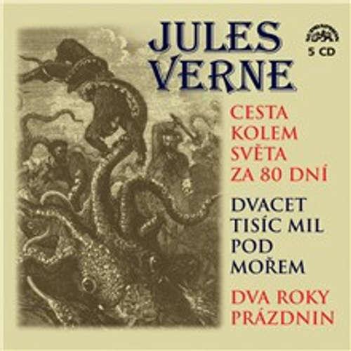 Audiokniha Cesta kolem světa za 80 dní, Dvacet tisíc mil pod mořem a Dva roky prázdnin - Jules Verne - Jiří Ornest