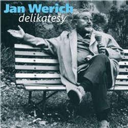 Audiokniha Delikatesy. Humorné úvahy z let šedesátých - Jan Werich - Jan Werich