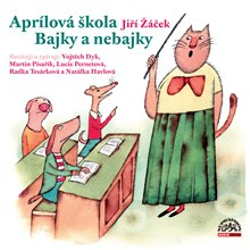 Aprílová škola - Jiří Žáček (Audiokniha)