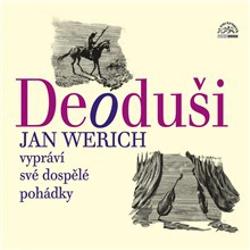 Deoduši - Jan Werich (Audiokniha)