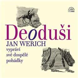 Audiokniha Deoduši - Jan Werich - Jan Werich