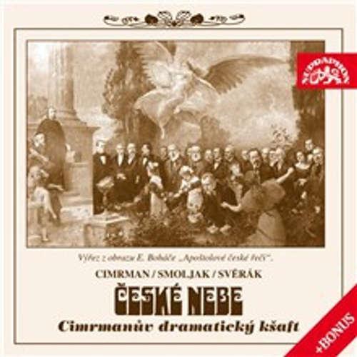 Audiokniha České nebe aneb Cimrmanův dramatický kšaft + bonus - Ladislav Smoljak - Zdeněk Svěrák