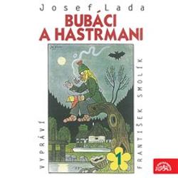 Bubáci a hastrmani - Josef Lada (Audiokniha)