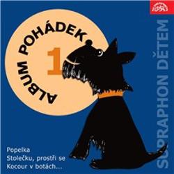 """Album pohádek """"Supraphon dětem"""" 1. /Popelka, Stolečku, prostři se, Kocour v botách..../ - Jan Pilař (Audiokniha)"""