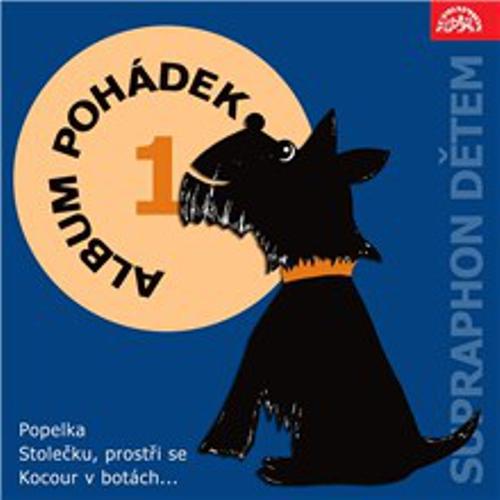 """Album pohádek """"Supraphon dětem"""" 1. /Popelka, Stolečku, prostři se, Kocour v botách..../"""