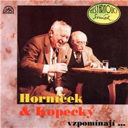 Horníček a Kopecký vzpomínají - Miroslav Horníček (Audiokniha)