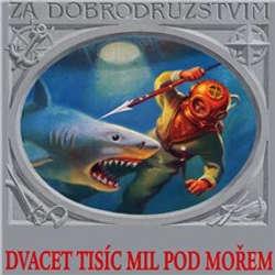 Audiokniha Dvacet tisíc mil pod mořem - Jules Verne - Miroslav Moravec