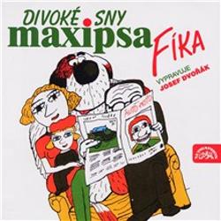 Divoké sny Maxipsa Fíka - Rudolf Čechura (Audiokniha)