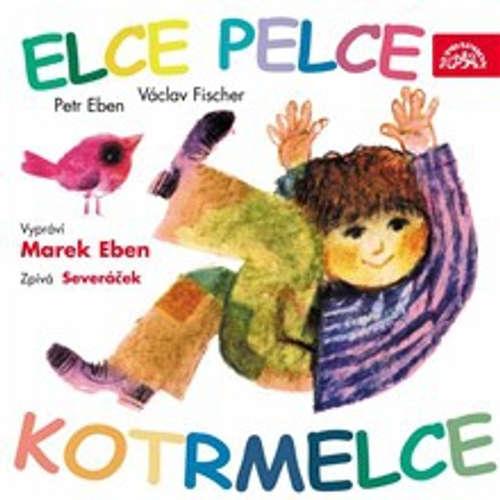 Audiokniha Elce pelce kotrmelce - Václav Fischer - Marek Eben