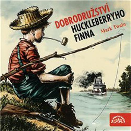 Dobrodružství Huckleberryho Finna - Mark Twain (Audiokniha)