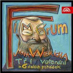 Audiokniha Fimfárum - Tři veteráni a šest dalších pohádek - Jan Werich - Jan Werich