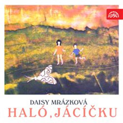 Haló, Jácíčku - Daisy Mrázková (Audiokniha)