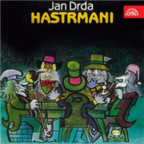 Hastrmani - Jan Drda (Audiokniha)