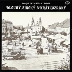 Dlouhý, Široký a Krátkozraký - Ladislav Smoljak (Audiokniha)