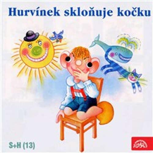Audiokniha Hurvínek skloňuje kočku - František Nepil - Helena Štáchová