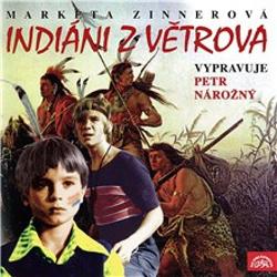 Indiáni z Větrova - Markéta Zinnerová (Audiokniha)