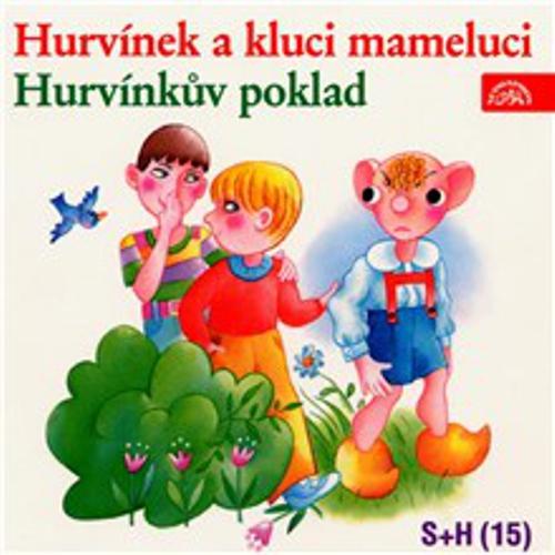 Hurvínek a kluci mameluci, Hurvínkův poklad - Vladimír Straka (Audiokniha)