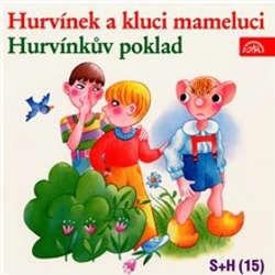 Audiokniha Hurvínek a kluci mameluci, Hurvínkův poklad - Vladimír Straka - Helena Štáchová
