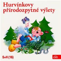 Hurvínkovy přírodozpytné výlety - Helena Štáchová (Audiokniha)