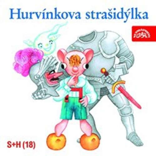 Audiokniha Hurvínkova strašidýlka - Pavel Grym - František Filipovský
