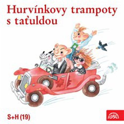 Hurvínkovy trampoty s taťuldou - Pavel Grym (Audiokniha)