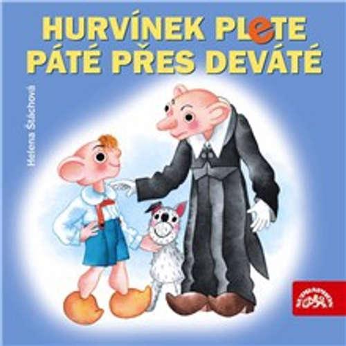 Audiokniha Hurvínek plete páté přes deváté - Helena Štáchová - Helena Štáchová