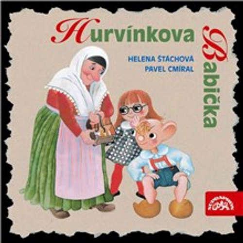 Audiokniha Hurvínkova Babička - Helena Štáchová - Antonie Hegerlíková