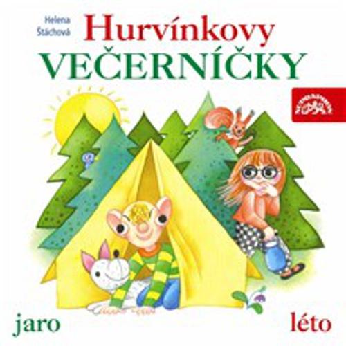Hurvínkovy večerníčky /jaro - léto/ - Helena Štáchová (Audiokniha)