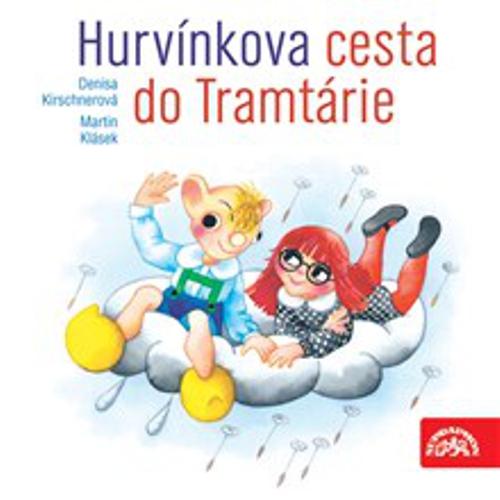 Hurvínkova cesta do Tramtárie - Martin Klásek (Audiokniha)