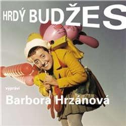 Audiokniha Hrdý Budžes - Irena Dousková - Barbora Hrzánová