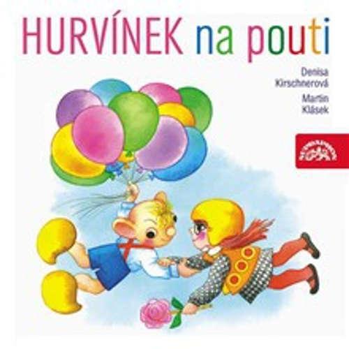 Audiokniha Hurvínek na pouti - Martin Klásek - Helena Štáchová