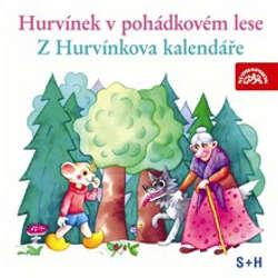 Audiokniha Hurvínek v pohádkovém lese, Z Hurvínkova kalendáře - Augustin Kneifel - Helena Štáchová